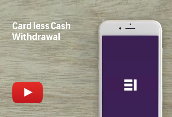 Card less Cash Withdrawal